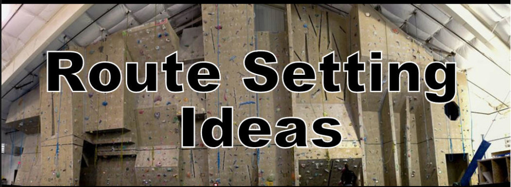 10 Route Setting Tips for the New Route Setter