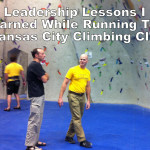 Leadership Lessons I Learned While Running The Kansas City Climbing Club