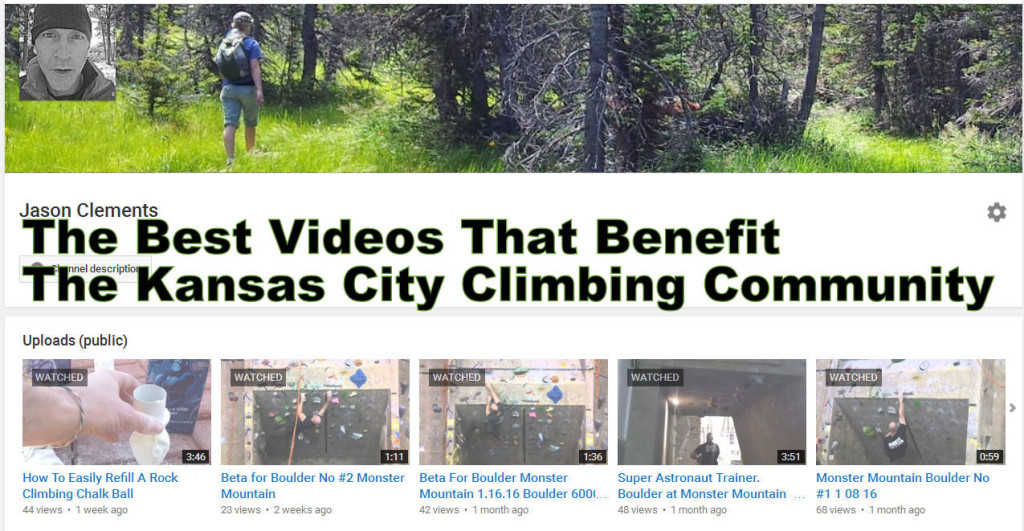 The Best Videos That Benefit The Kansas City Climbing Community 02.16