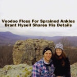 Voodoo Floss for Sprained Ankles:  Rock Climber Brant Hysell Shares Details