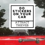 Do Stickers On Your Car Attract Thieves